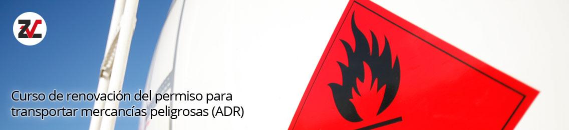 Curso de renovación del permiso para transportar mercancías peligrosas (ADR)